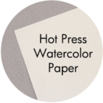 Art Supplies: Hot Press Watercolor Paper