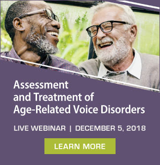 Expand Your Knowledge of Age-Related Voice Disorders