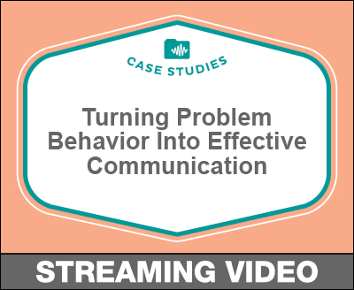 Problem Behavior Into Effective Communication