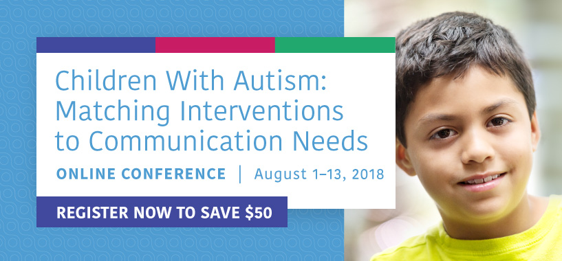 Register Now and Save - Children with Autism Online Conference