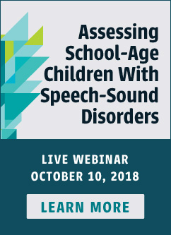 Learn More About Our New Webinar on Speech-Sound Disorders