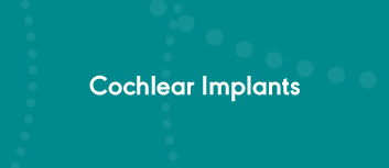 Courses on Cochlear Implants