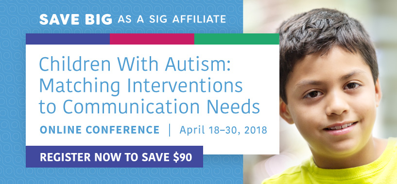 Save Big as a SIG Affiliate on the Autism Online Conference