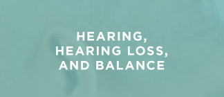 Courses on Hearing, Hearing Loss, and Balance