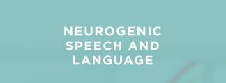 Courses on Neurogenic Speech & Language