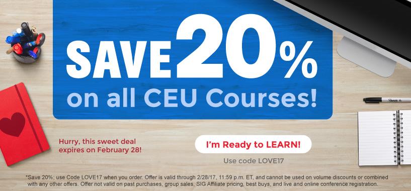 Save 20% on CEU Courses