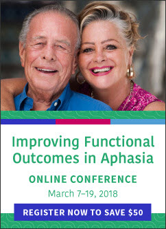 New Online Conference - Improving Functional Outcomes in Aphasia