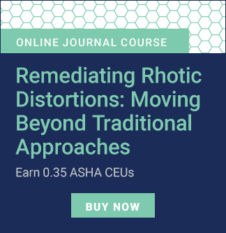 Remediating Rhotic Distortions Online Journal Course