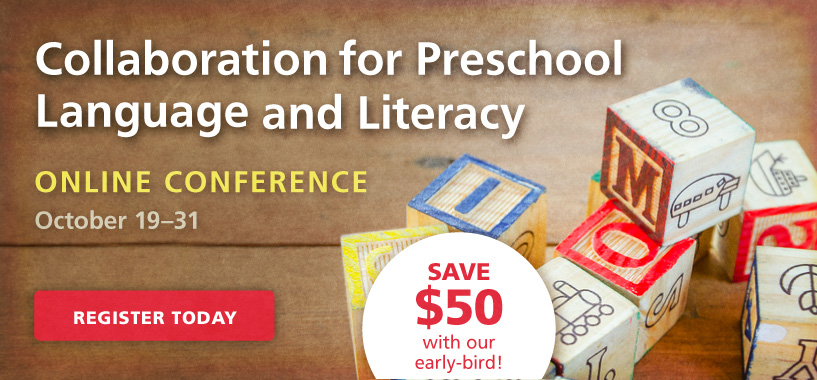 Preschool Language and Literacy Online Conference