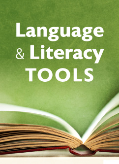 Language and Literacy Tools