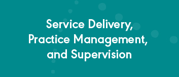 Publications on Service Delivery and Practice Management