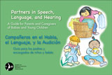 Partners in Speech, Language, and Hearing: A Guide for Parents and Caregivers of Babies and Young Children