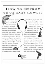 How to Destroy Your Ears Slowly