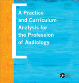A Practice and Curriculum Analysis for the Profession of Audiology