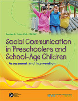 Social Communication in Preschoolers and School-Age Children: Assessment and Intervention