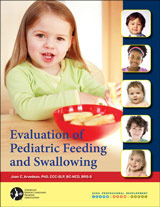 Evaluation of Pediatric Feeding and Swallowing
