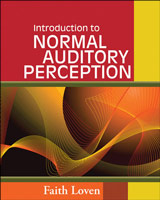 Introduction to Normal Auditory Perception