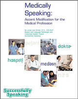 Medically Speaking: Accent Modification for the Medical Profession