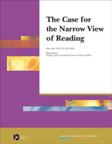 The Case for the Narrow View of Reading