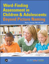 Word-Finding Assessment in Children and Adolescents: Beyond Picture Naming