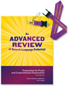An Advanced Review of Speech-Language Pathology: Preparation for Praxis and Comprehensive Examination-Third Edition (Book & Flash Drive)