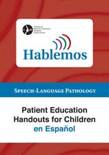 Hablemos: Patient Education Handouts for Children en Español
