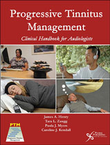 Progressive Tinnitus Management: Clinical Handbook for Audiologists
