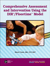 Comprehensive Assessment and Intervention Using the DIR/Floortime Model