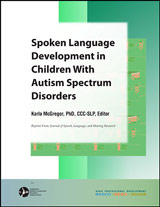 Spoken Language Development in Children With Autism Spectrum Disorders