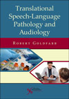 Translational Speech-Language Pathology and Audiology