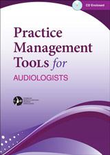 Practice Management Tools for Audiologists