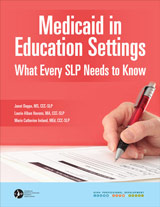 Medicaid in Education Settings: What Every SLP Needs to Know