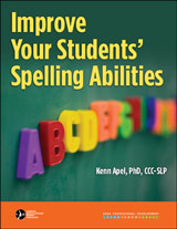 Improve Your Students' Spelling Abilities