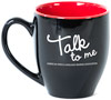 14oz Talk to Me Mug