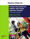 Here's How to Provide Intervention for Children with Autism Spectrum Disorder: A Balanced Approach
