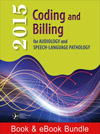 2015 Coding and Billing for Audiology and Speech-Language Pathology Best Buy