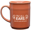 I'm All Ears Coral Coffee Mug