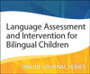 Language Assessment and Intervention for Bilingual Children Best Buy