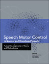 Speech Motor Control in Normal and Disordered Speech: Future Developments in Theory and Methodology Best Buy