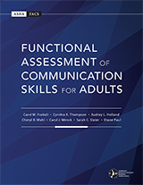American Speech-Language-Hearing Association Functional Assessment of Communication Skills for Adults (ASHA FACS)