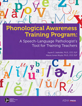 Phonological Awareness Training Program: A Speech Language Pathologist's Tool for Training Teachers