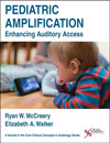 Pediatric Amplification: Enhancing Auditory Access
