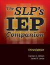 The SLP's IEP Companion, 3rd Edition