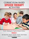 Curriculum-Based Speech Therapy Activities, Volume 1