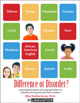 Difference or Disorder? Understanding Speech and Language Patterns in Culturally and Linguistically Diverse Students