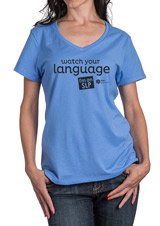 Watch Your Language, I'm an SLP! Blue T-Shirt