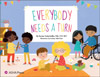 Everybody Needs a Turn: A Book for Brothers and Sisters of Children With Speech and Language Disorders