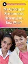 My Audiologist Recommends Hearing Aids...Now What?