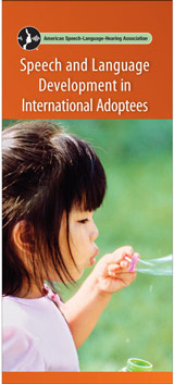 Speech and Language Development in International Adoptees