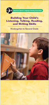 Building Your Child's Listening, Talking, Reading, and Writing Skills: Kindergarten to Second Grade